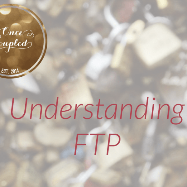 Understanding FTP for Bloggers