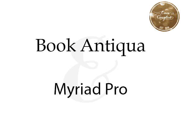 Font Couples: Book Antiqua + Myriad Pro