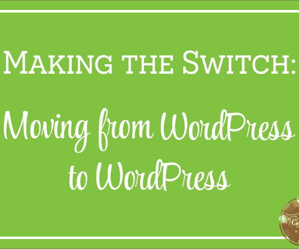 Moving from WordPress.com to WordPress.org | oncecoupled.com