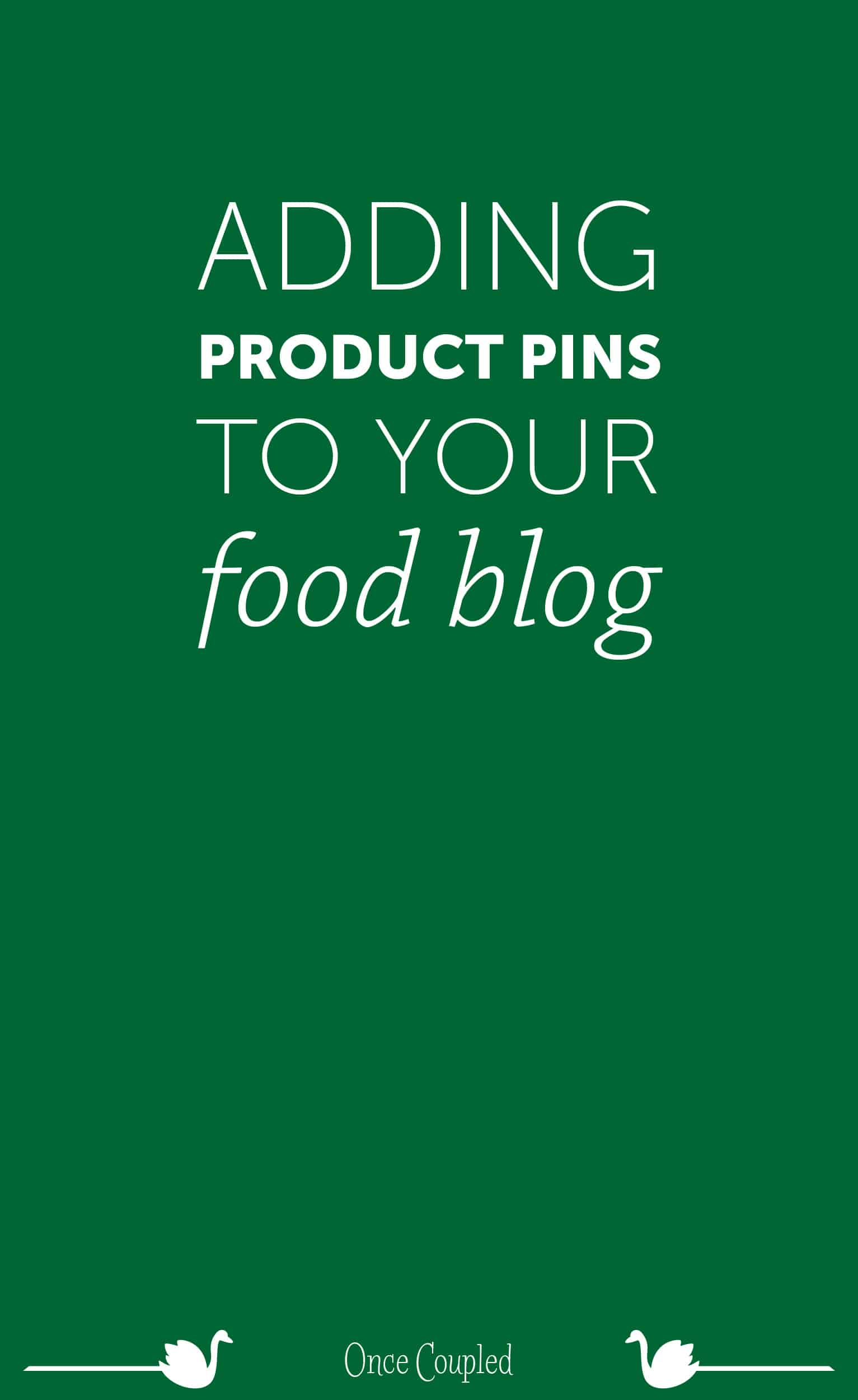 Adding Rich Product Pins to Your Food Blog