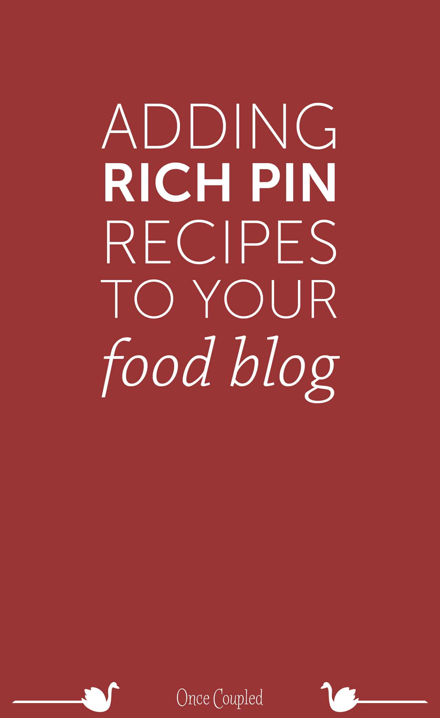 Adding Rich Recipe Pins to Your Food Blog