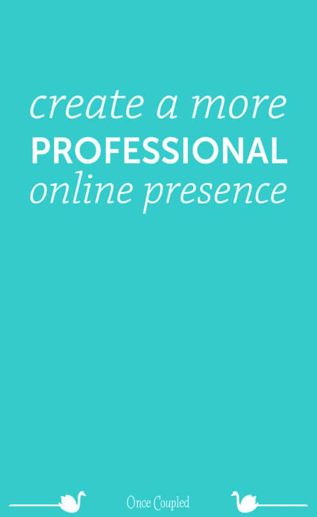 create a more professional online presence p