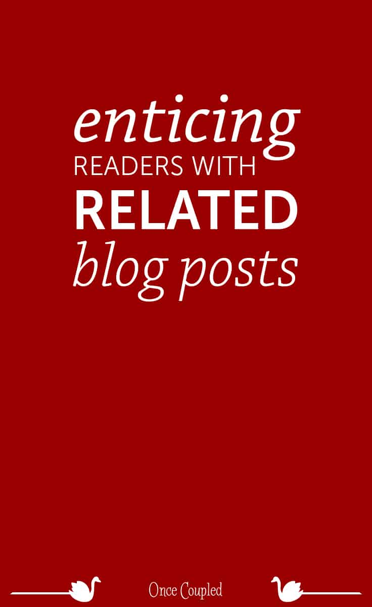 enticing readers with related blog posts plugins