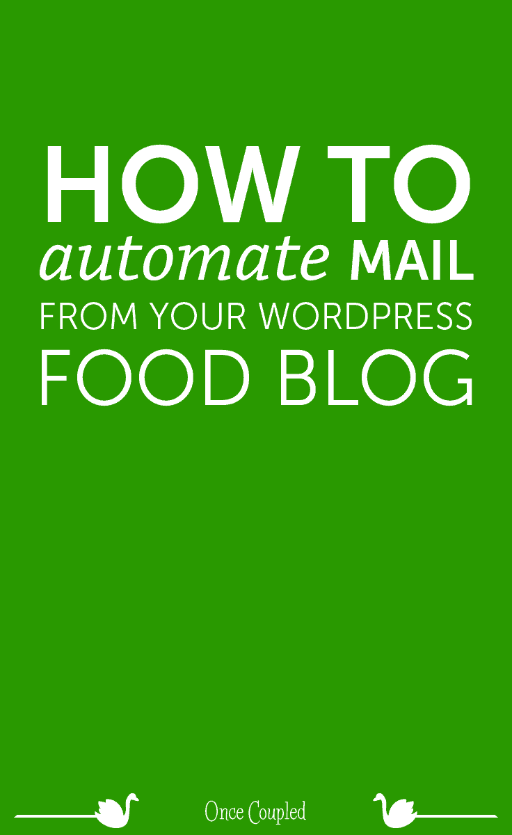 how to automate mail from your wordpress food blog p