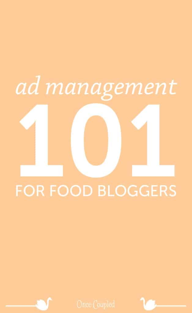 ad management 101 for food bloggers p
