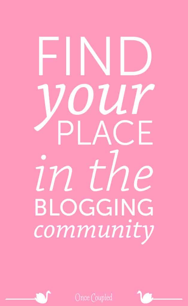 find your place in the blogging community p