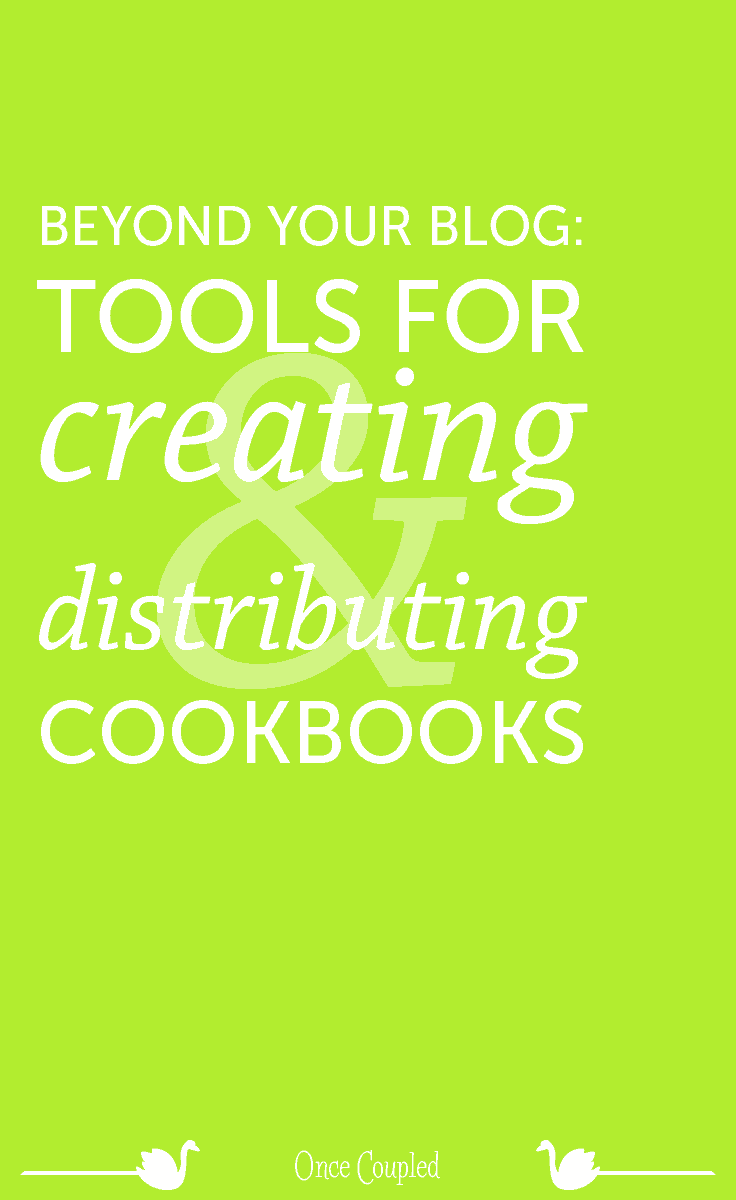 beyond your blog tools for creating and distributing cookbooks p