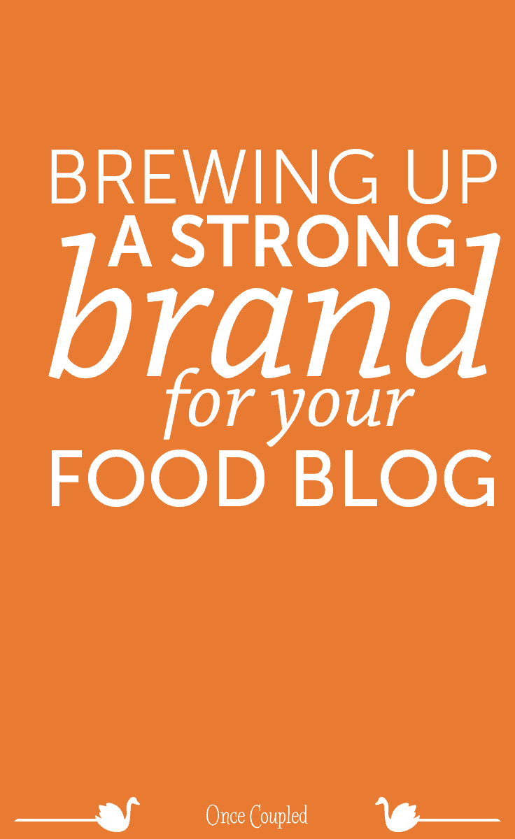 Brewing up a strong brand for your food blog