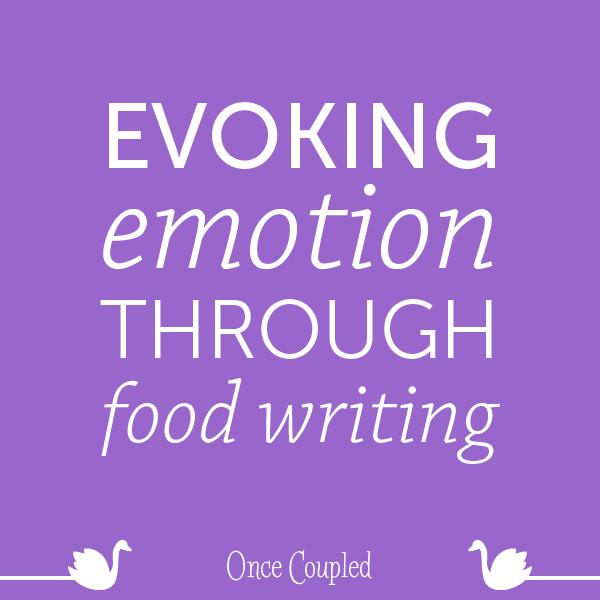 Evoking Emotion through food writing