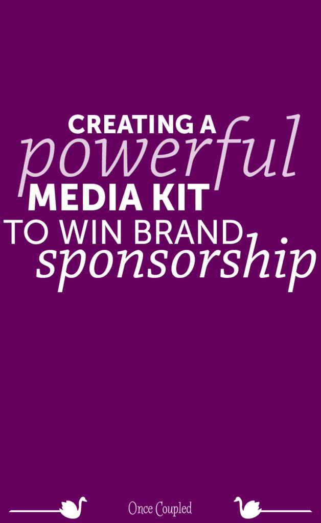 Creating a Powerful Media Kit to Win Brand Sponsorship  72e7cd2e2