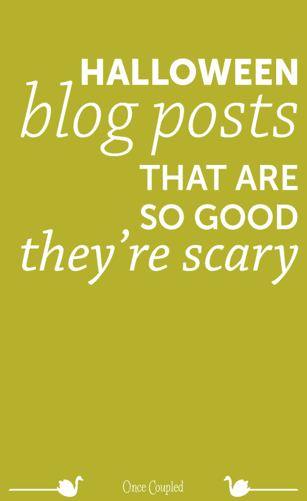 Halloween Blog Posts That Are So Good Good They're Scary