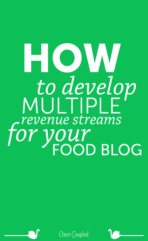 How to Develop Multiple Revenue Streams for Your Food Blog