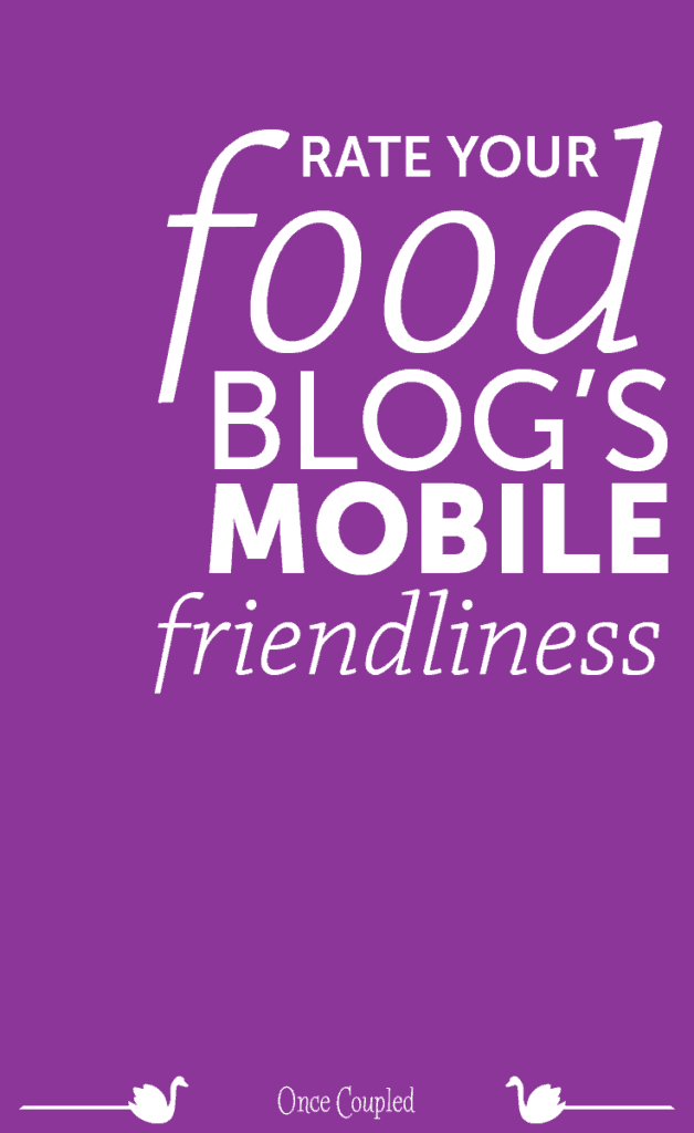 Rate Your Food Blog's Mobile Friendliness