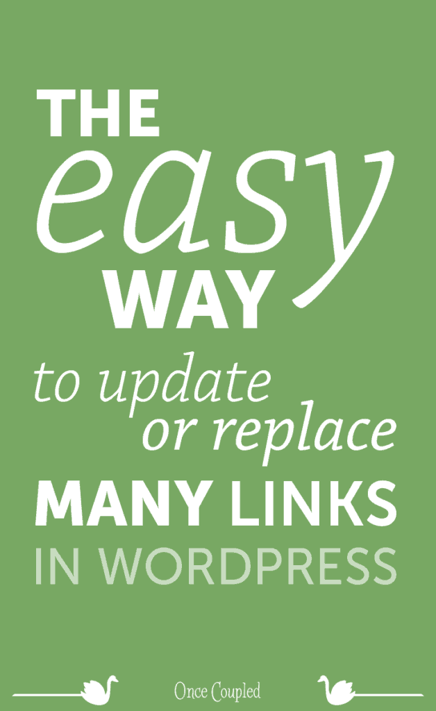 The Easy Way to Update or Replace Many Links in WordPress