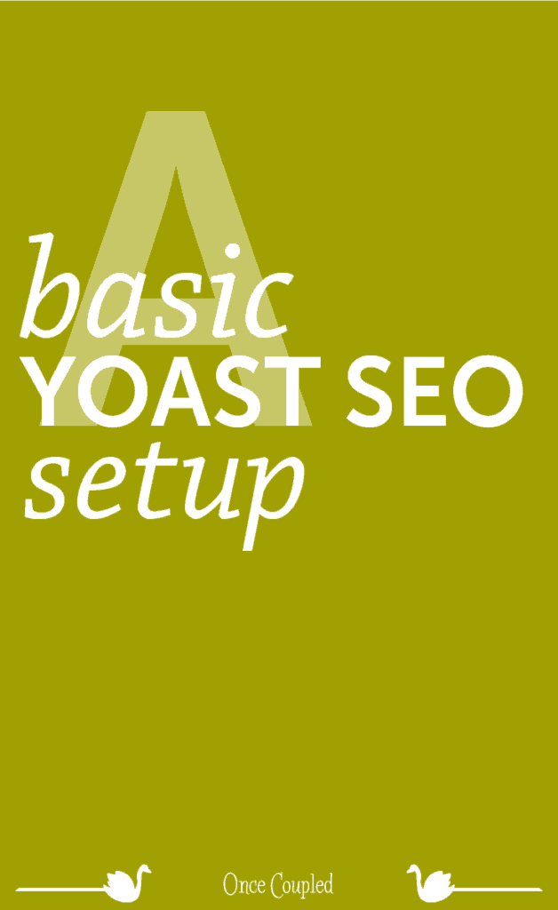 A Basic Yoast SEO Setup
