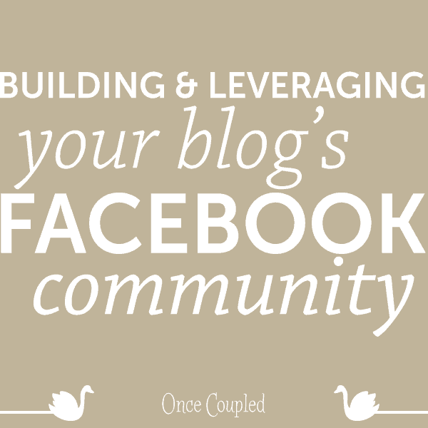 Building and Leveraging Your Blog's Facebook Community