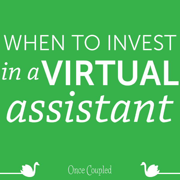 When to Invest in a Virtual Assistant