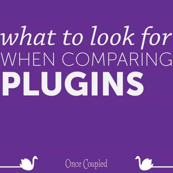 What to Look for When You're Comparing Plugins